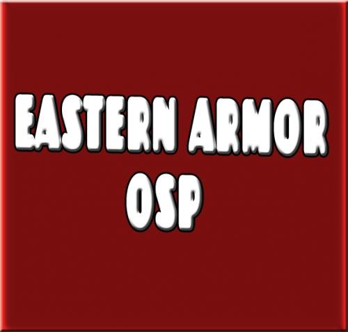 Eastern armor OSP