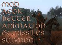 MOD ACOK Better Animation & Missiles submod