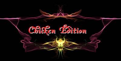 Chicken Edition