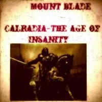 MOD Calradia - The Age of Insanity