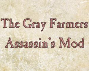MOD Assassin's Mod The Grey Farmers