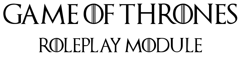 MOD Game of Thrones Roleplay Module