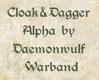 MOD Cloak&Dagger Alpha by Daemonwulf Warband
