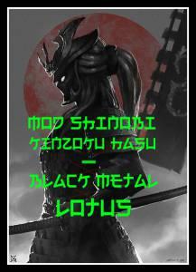 MOD Shinobi Kinzoku Hasu - Black Metal Lotus