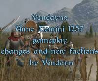 MOD Vendayns Anno Domini 1257 gameplay changes and new factions by Vendayn